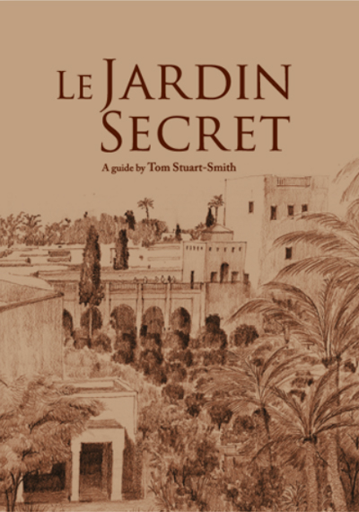 GUIDE : Le Jardin Secret Marrakech